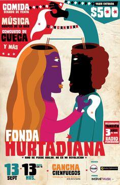 """""""Fonda Hurtadiana"""" / Cartel creado para la Federación de Estudiantes de la Universidad Alberto Hurtado (FEUAH) / Cartel creado por La Espora. 2013"""