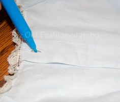 The Old Fashioned Baby Sewing Room: Daygown Sew Along -Lesson Seven
