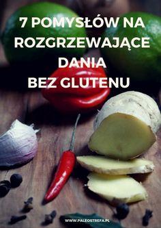 7 pomysłów na rozgrzewające dania bez glutenu