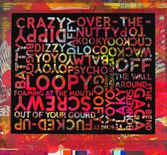 "Mel Bochner ""Crazy"" With Background Noise Print Place, Daily Word, Text Overlay, Background Noise, Visual Effects, Conceptual Art, Black Enamel, Installation Art, High Gloss"