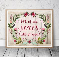All Of Me Loves All Of You Printable  INSTANT by MSdesignart