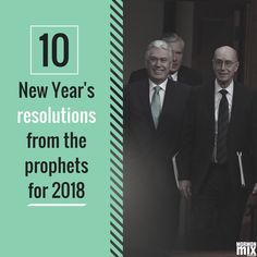 No. 10 is something we could all use. #newyearsresolutions #lds #mormon #prophets #apostles
