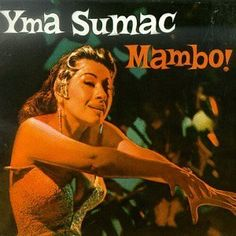 Mambo!   (I have this 45' vinyl in my collection!)