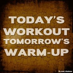 Push Yourself Harder! This Workout will be your Warm-up in near Future! Tomorrow Quotes, Stay Fit, Stay Strong, Workout Warm Up, Just Do It, Never Give Up, Fitness Motivation, Health Fitness, Exercises