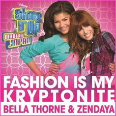 """Bella Thorne And Zendaya Coleman's """"Fashion Is My Kryptonite"""" Music Video Will Debut On August 3, 2012"""