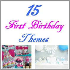 15 First Birthday Themes