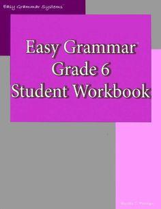 Easy Grammar: Grade 6 Student Workbook by Wanda C. Phillips https://www.amazon.com/dp/0936981466/ref=cm_sw_r_pi_dp_U_x_cS0oAb3HEKNAV