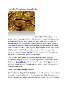 how-to-earn-money-through-commodity-tips-23896124 by theequicomservices via Slideshare