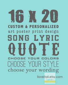 16x20 Custom Designed Personal Subway Art Print Poster Memory Sign Scroll Roll . Personalized Customized Color Quote Sayings Verse Message. $99.00, via Etsy.