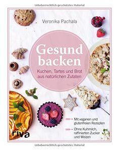 Gesund backen: Kuchen, Tartes und Brot aus natürlichen Zu... https://www.amazon.de/dp/3742300784/ref=cm_sw_r_pi_awdb_x_7i7tzbZ31BCGY