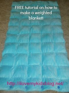 A true step by step DIY tutorial on how to make a weighted blanket for your child with autism, ADHD, SPD. I'm sure can be adapted for lap pads, etc for Alzheimer's and mental illness also.