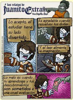 Los relatos de Juanito Extraño · Lo bueno y lo malo de estudiar...
