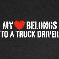 66 trendy truck driver husband so true Truckers Girlfriend, Truck Driver Wife, Truck Drivers, Trucker Quotes, I Love My Hubby, Spark People, Wife Quotes, Big Trucks, Ford Trucks
