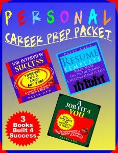 FUNtastic PERSONAL CAREER PREP 3 PACK ~ ! All these individual hot sellers are now packaged at a $avings to you. Included are: >> Job Fit 4 You: How 2 Evaluate Your Interests & Skills >> Job Interview Success: Skills to Land Your 1st Job! >> Resume Template > Generic, Ready Made Word Doc. Just Fill It In!