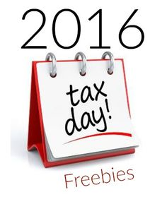 Tax Day Freebies & Deals 2016 I found us some Tax Day Freebies and deals for us. I know there isn't anything FUN about doing your taxes, but some Tax D