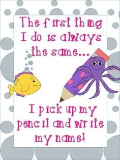 """""""The first thing I do is always the same, I pick up my pencil and write my name!Graphics by MyCuteGraphics.comFonts by: TheLearningTree"""