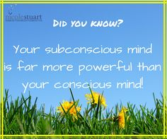 Did you know your subconscious mind is far more powerful than your conscious mind?