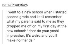 THIS CHILD IS ME. xD @katnip98 @jessrb599 @kayleahstyles @ladystatesmen21 @vollyh98 My Yoshi impressions in French were pretty impressive, I think we all have to admit. ;P