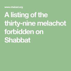 A listing of the thirty-nine melachot forbidden on Shabbat