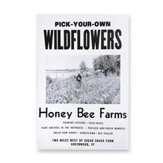 Roadside Poster / Pick-Your-Own WILDFLOWERS at Honey Bee Farms by Three Potato Four