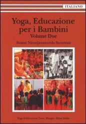 Prezzi e Sconti: #Yoga educazione per i bambini. 2.  ad Euro 27.20 in #Satyananda ashram italia #Libreria delle donne