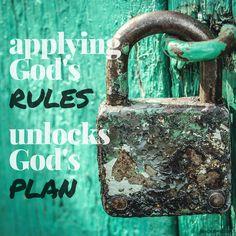 Apply God's rules unlocks God's plan. #quote #thekey #inspiration #truth #hope #future #perfect #heaven #bible #faith #christian