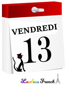 Bad luck or just another day? Find out in this lesson on the French expression vendredi treize.