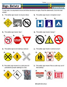 This activity helps students learn more about the different signs they see along the roadway.  Students read sentences and then match the correct sign to their definition.Find over 330 health activities at the Health EDventure store.
