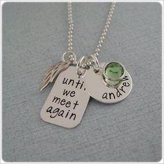 Personalized Hand Stamped Jewelry - Until We Meet Again Hand Stamped Metal, Hand Stamped Jewelry, Silverware Jewelry, Wire Jewelry, Jewelry Crafts, Jewelry Ideas, Leather Jewelry, Body Jewelry, Handmade Jewelry