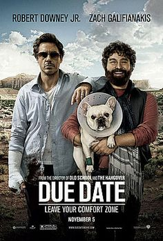 "Due Date (2010). One of my favorite quotes in this movie: ""Did you write that yourself?"" (Godfather reference) ""No, the Mafia wrote it."""