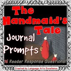 The Handmaid's Tale Bell-Ringer Journal Prompts A Handmaids Tale, Margaret Atwood, Journal Prompts, Authors, No Response, Kiss, Novels, Language, Study