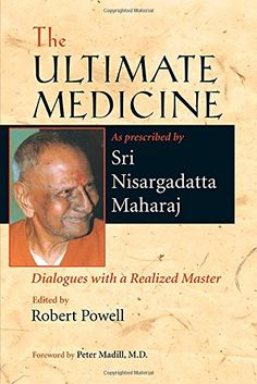 The Ultimate Medicine: Dialogues with a Realized Master by Sri Nisargadatta Maharaj http://www.amazon.com/dp/1556436335/ref=cm_sw_r_pi_dp_-1LEvb124M1RE