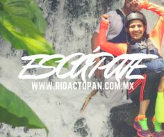 Escápate a la #aventura que solo #actopan te ofrece www.rioactopan.com.mx #Veracruz