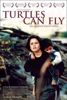 Turtles Can Fly. 2004 film set in Kurdistan two weeks before start of Iraq War