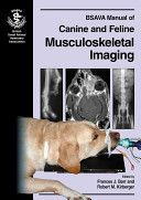 BSAVA Manual of canine and feline musculoskeletal imaging / editors, Frances J. Barr and Robert M. Kirberger. British Small Animal Veterinary Association, cop. 2006
