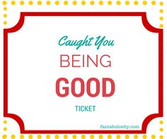 "but I DO remember this. ""Caught you Being Good,"" Tickets: {If you ..."