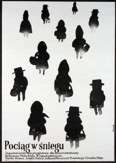 ♥ 1977 Polish poster for TRAIN IN THE SNOW (Mate Relja, Yugoslavia, 1976) - Artist: Jerzy Flisak (1930-2008) [see also]