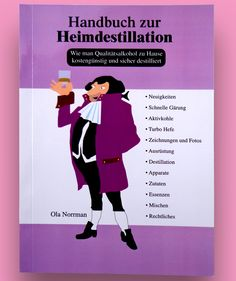 The Home distillation handbook in German. All about hobby distillation with detailed explanations, drafts, still types and information. This Book, German, Memes, Books, Drawing S, Deutsch, Libros, German Language, Book