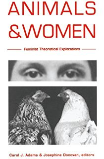 Ecofeminism: Feminist Intersections with Other Animals and the Earth 1, Adams, Carol J., Gruen, Lori - Amazon.com