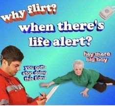 Memes Dank : Why flirt? When there's life alert? All Meme, Stupid Funny Memes, Haha Funny, Silly Jokes, Fun Funny, Memes Humor, Top Memes, Meme Internet, Just In Case