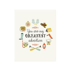 Greatest Adventure Art Print 8x10 11x14 11x15