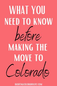 Moving to Colorado: What You Need to Know - If you're making the move to colorful Colorado here are 18 things you need to know! #movingtocolorado #coloradoguide #movingguide Colorado City, Moving To Colorado, Visit Colorado, Living In Colorado, Moving Cross Country, Cost Of Living, Like A Local, Things To Know, Places To Eat