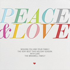 PeaceandLove by bluepoolroad for Paperless Post. Customizable and available with individual recipient addressing. View more holiday cards on paperlesspost.com. #christmas #colorful #heart #typography #love