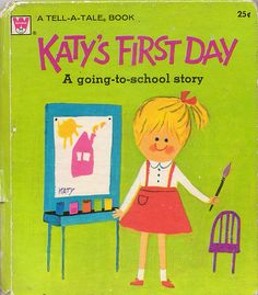 aliki illustrations   Katy's First Day, Illustrations by Aliki, 1962- Cover