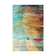 Breathless by Jessica Warman. Good Books, Books To Read, My Books, Ya Novels, Thing 1, Beneath The Surface, New Friends, Bestselling Author, Audio Books