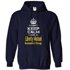 I Cant Keep Calm, I Work At Liberty Mutual Insurance Gr - #sweatshirt cardigan #sweater dress outfit. LOWEST PRICE => https://www.sunfrog.com/No-Category/I-Cant-Keep-Calm-I-Work-At-Liberty-Mutual-Insurance-Group-Awesome-7775-NavyBlue-15818388-Hoodie.html?68278