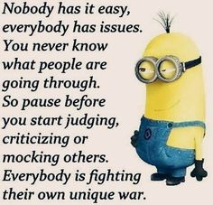 Truer words have never been spoken but still gonna place it with my minions under just for fun Cute Quotes, Great Quotes, Funny Quotes, Inspirational Quotes, Motivational Quotes, Crazy Quotes, Funny Minion Memes, Minions Quotes, Faith Quotes