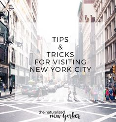 Tips & tricks for NYC