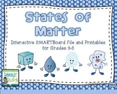 States of Matter SMARTBoard File with Printables ~ Cover all 4 states of matter, not just 3. Complete unit with interactive SMARTBoard file, plus printables with activities, experiments, teacher guide, study guide, assessment, and answer key. $