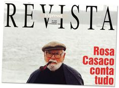 A capa da Revista com o antigo inspetor da PIDE Rosa Casaco
